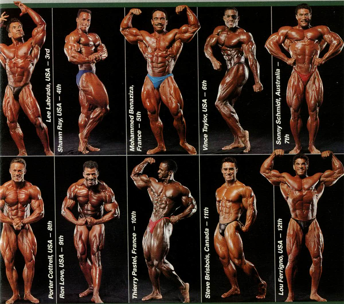 Mr. Olympia 1992 - Helsinki, Lee Labrada, Shawn Ray, Mohamed Benazizza, Vince Taylor, Sonny Schmidt, Porter Cottrell, Ron Love, Thierry Pastel, Steve Brisbois, Lou Ferrigno