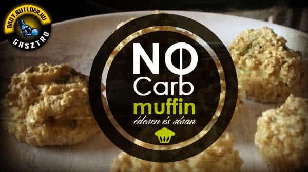 Nocarb muffin édesen és sósan